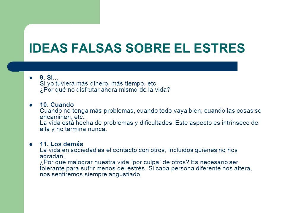 IDEAS FALSAS SOBRE EL ESTRES