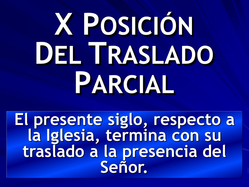 X POSICIÓN DEL TRASLADO PARCIAL