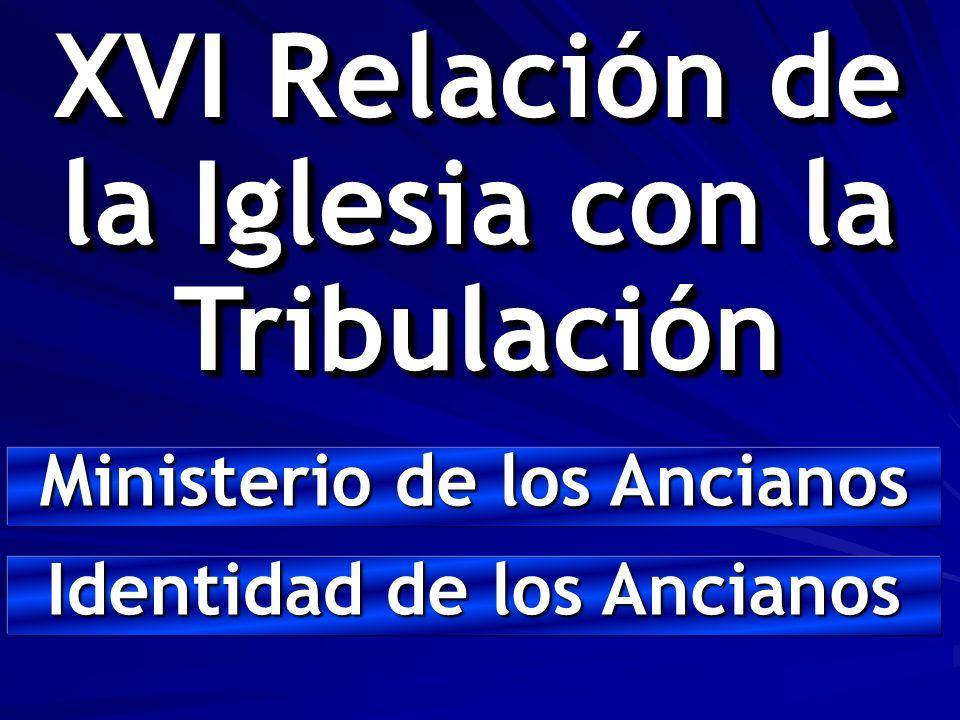 XVI Relación de la Iglesia con la Tribulación