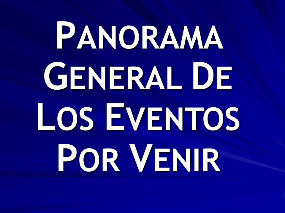 PANORAMA GENERAL DE LOS EVENTOS POR VENIR
