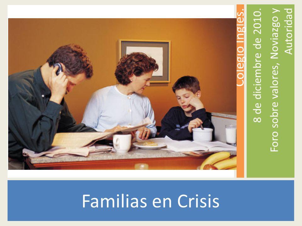 Familias en Crisis Colegio Inglés. 8 de diciembre de 2010.