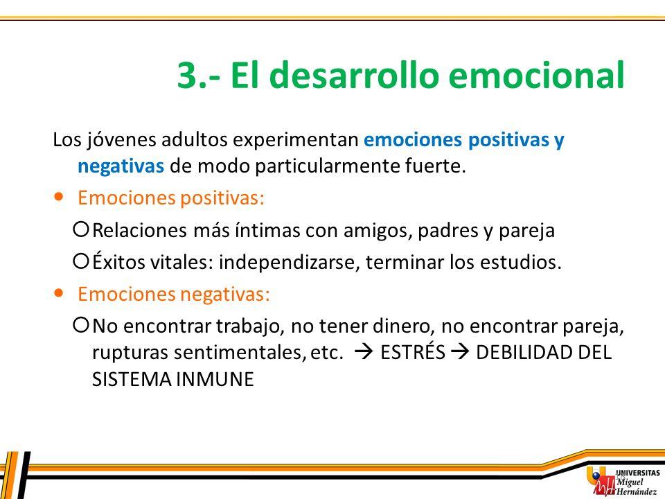3.- El desarrollo emocional