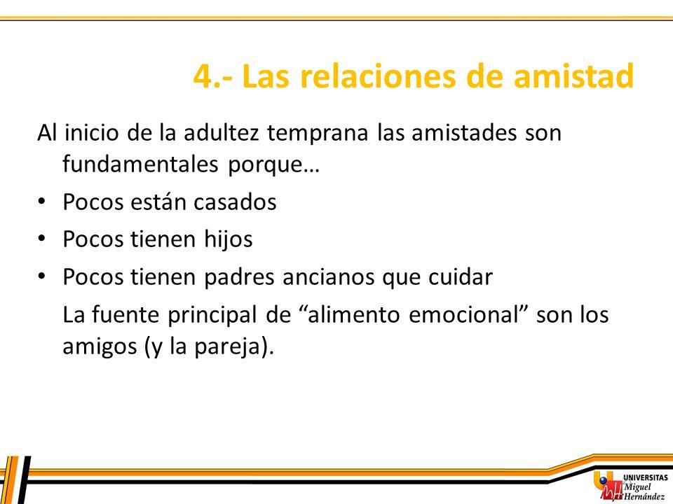 4.- Las relaciones de amistad