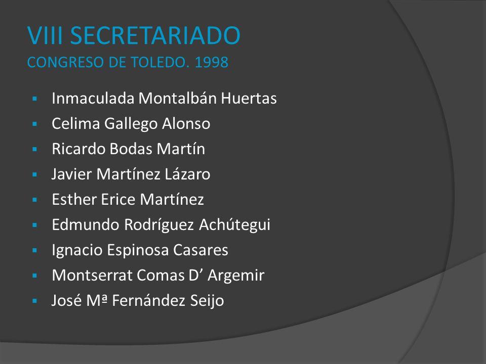 VIII SECRETARIADO CONGRESO DE TOLEDO. 1998