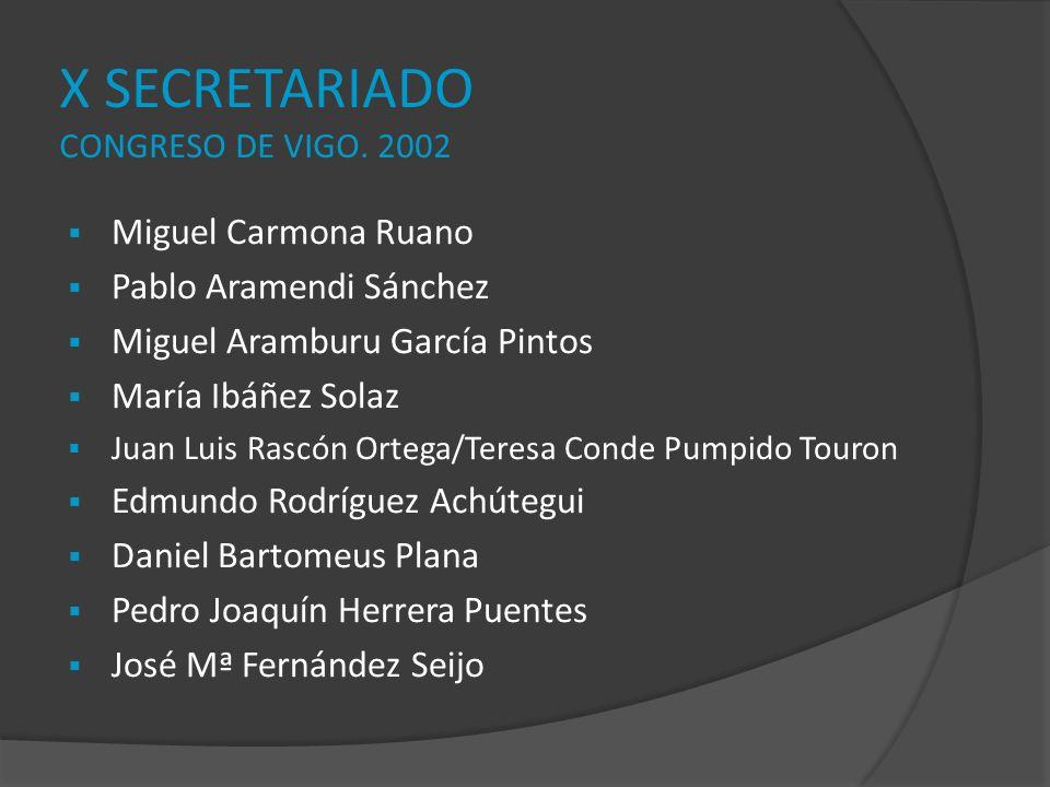 X SECRETARIADO CONGRESO DE VIGO. 2002