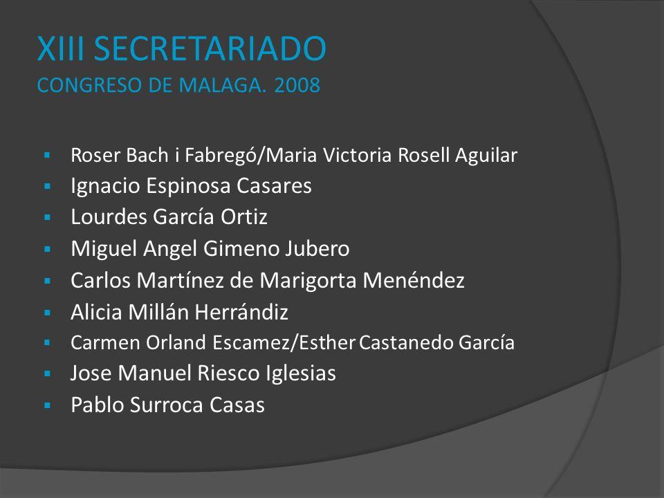 XIII SECRETARIADO CONGRESO DE MALAGA. 2008
