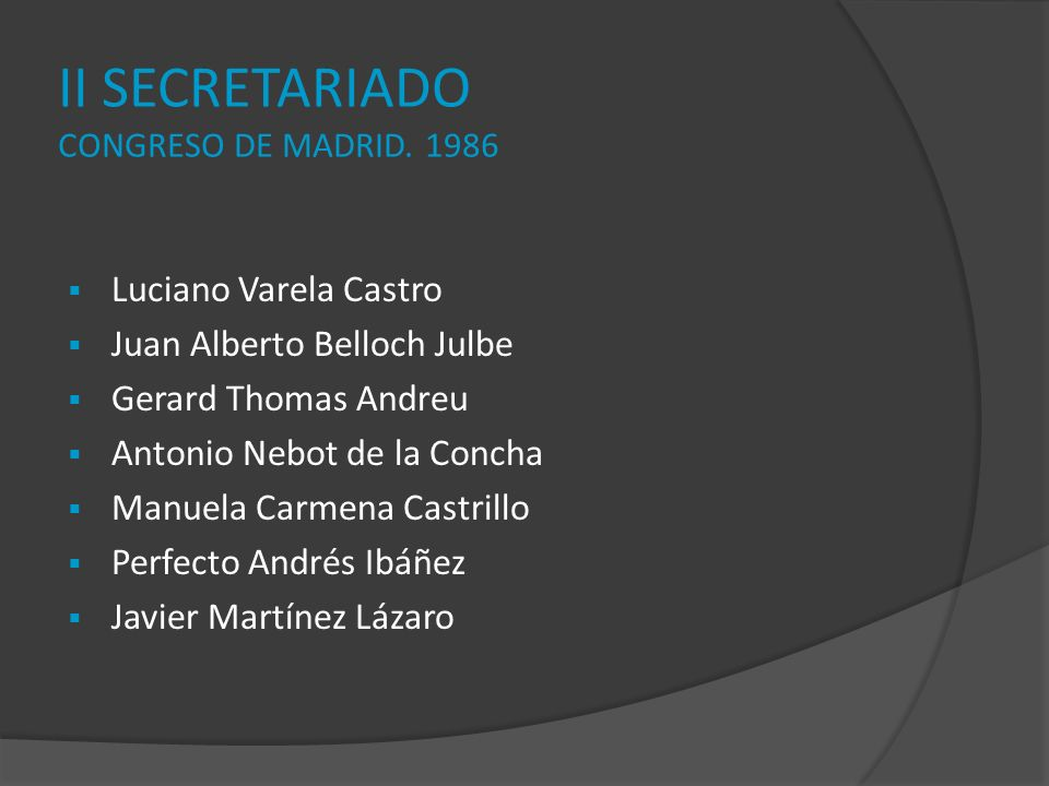 II SECRETARIADO CONGRESO DE MADRID. 1986