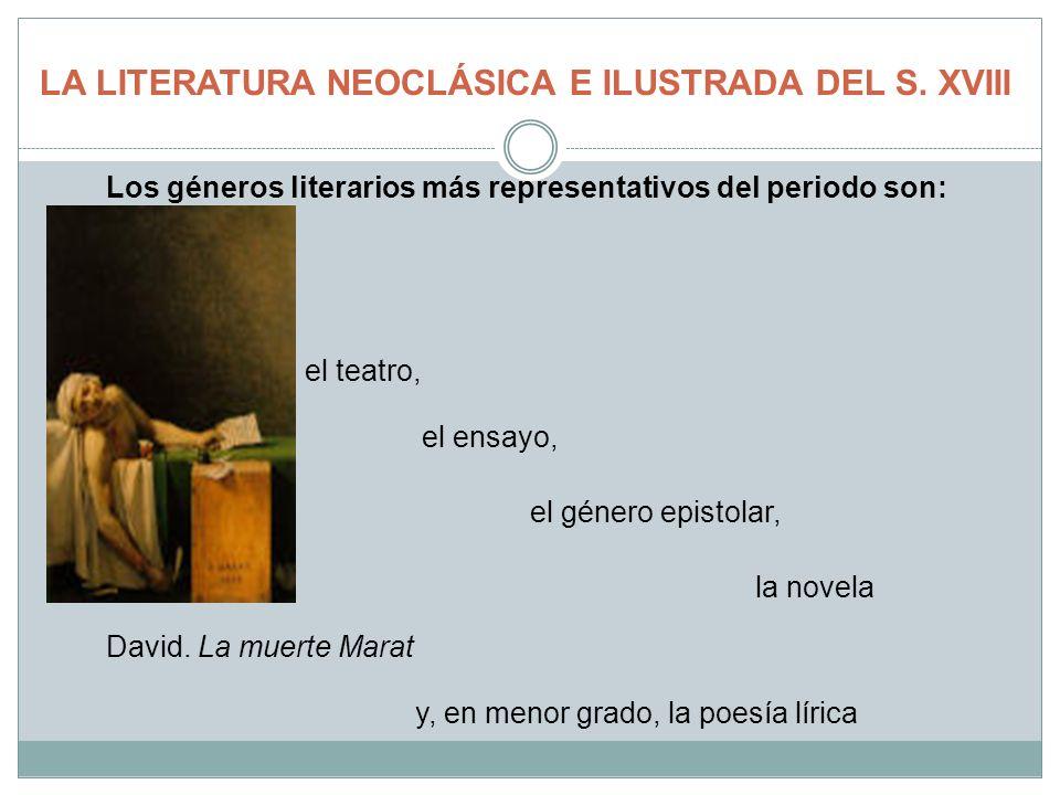 LA LITERATURA NEOCLÁSICA E ILUSTRADA DEL S. XVIII