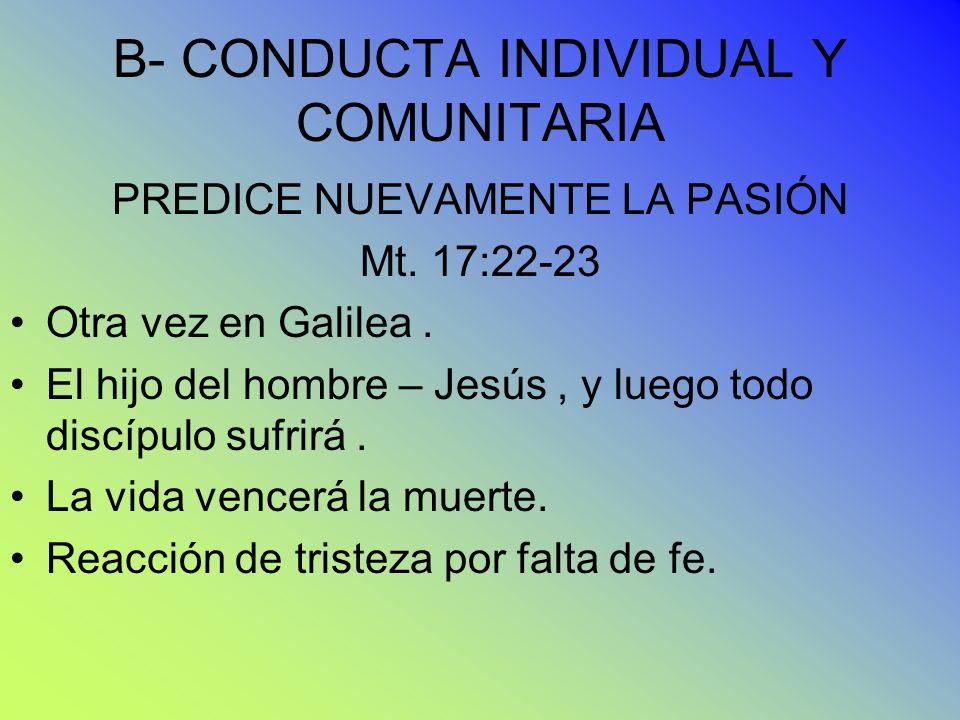 B- CONDUCTA INDIVIDUAL Y COMUNITARIA
