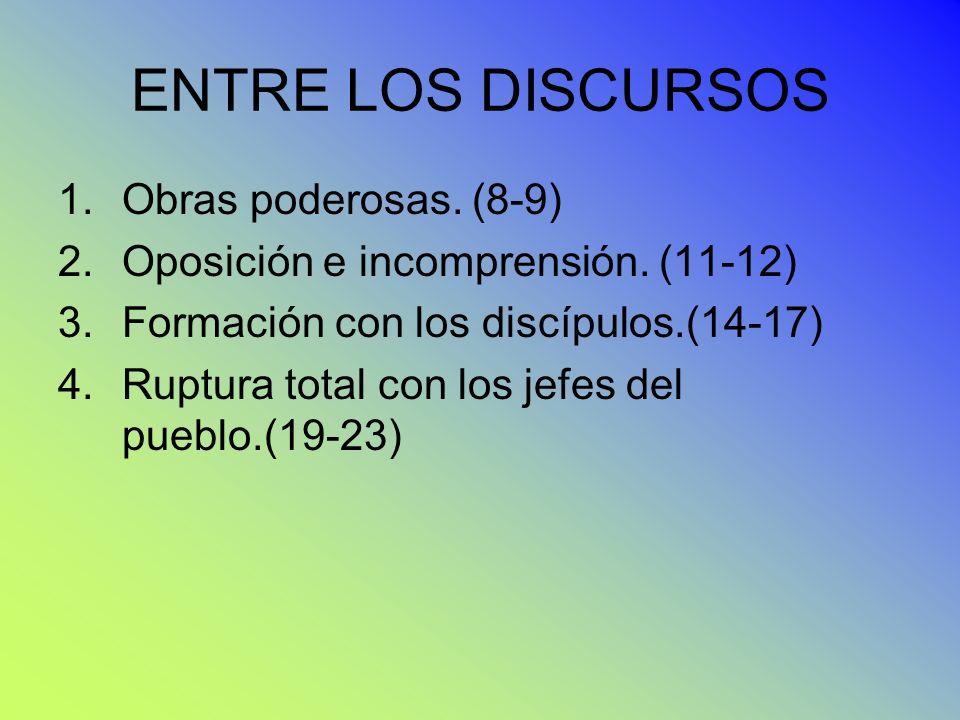 ENTRE LOS DISCURSOS Obras poderosas. (8-9)