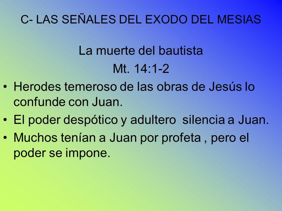 C- LAS SEÑALES DEL EXODO DEL MESIAS