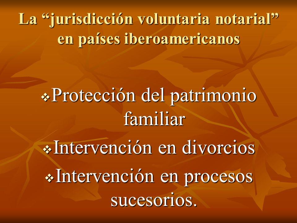 La jurisdicción voluntaria notarial en países iberoamericanos