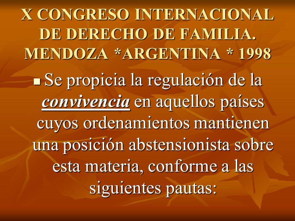 X CONGRESO INTERNACIONAL DE DERECHO DE FAMILIA. MENDOZA. ARGENTINA