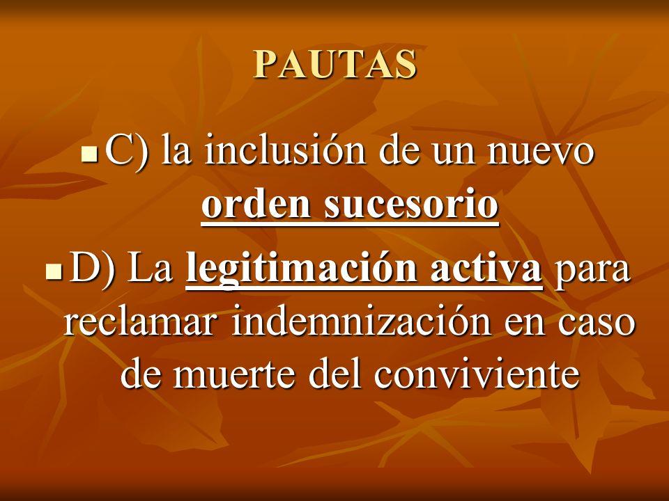C) la inclusión de un nuevo orden sucesorio