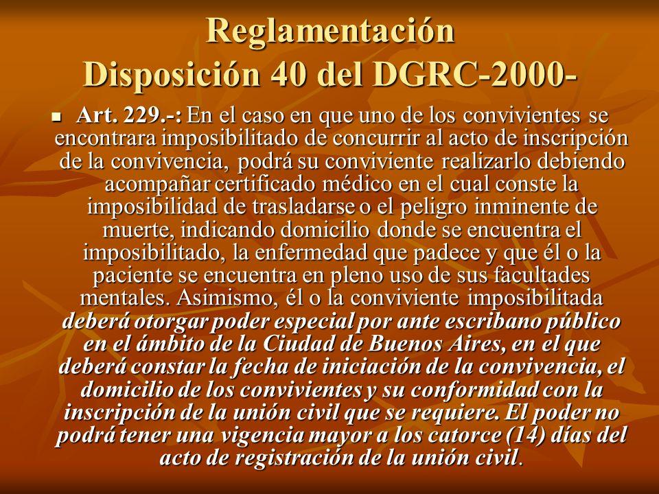 Reglamentación Disposición 40 del DGRC-2000-