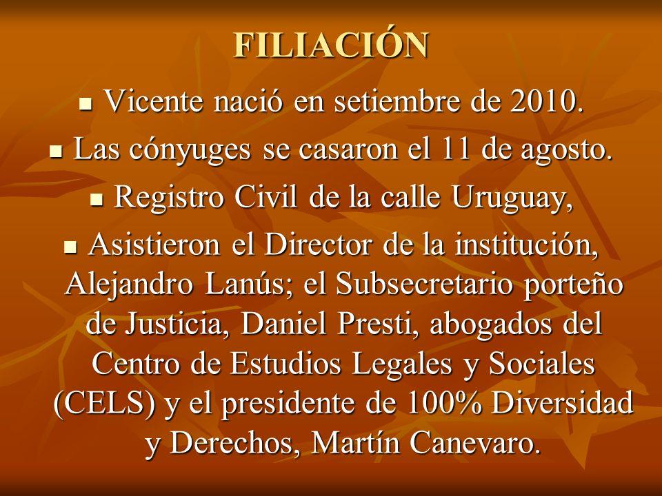 FILIACIÓN Vicente nació en setiembre de 2010.