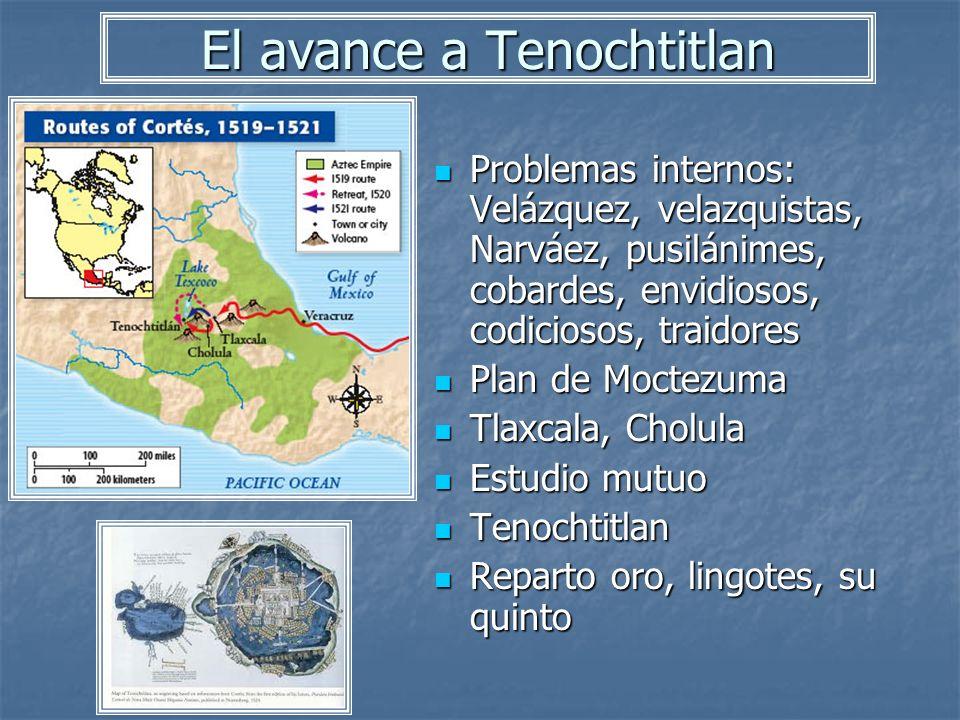 El avance a Tenochtitlan