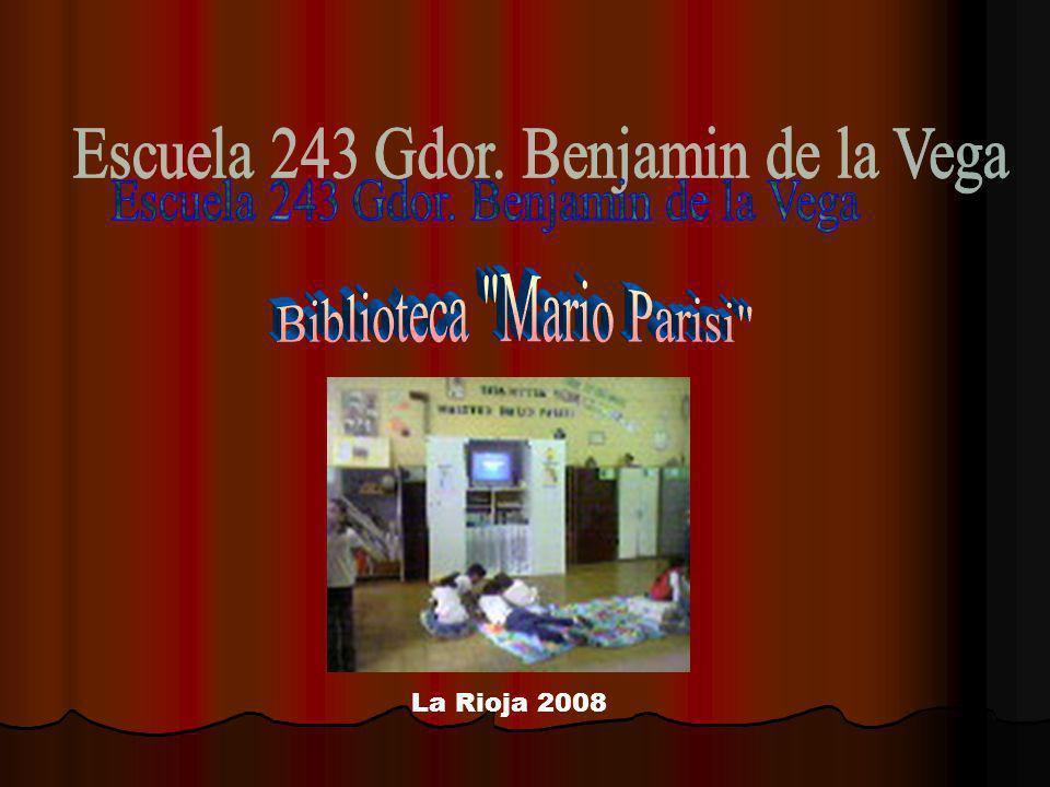 Escuela 243 Gdor. Benjamin de la Vega