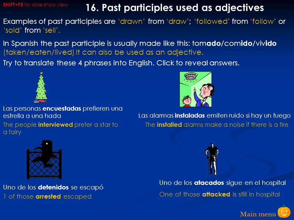 16. Past participles used as adjectives