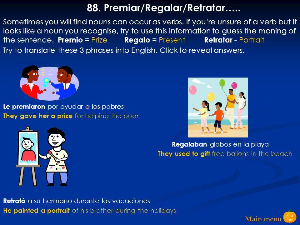 88. Premiar/Regalar/Retratar…..