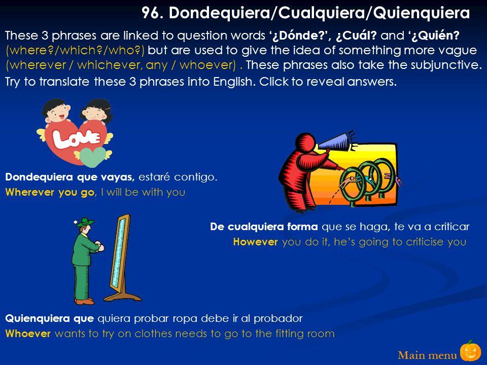 96. Dondequiera/Cualquiera/Quienquiera