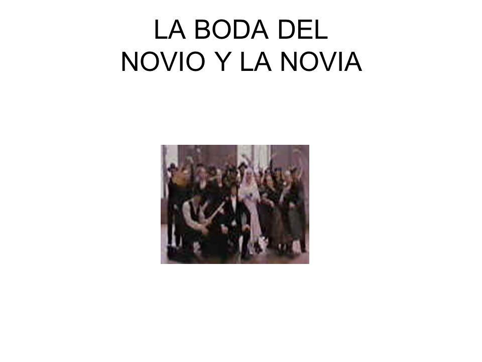 LA BODA DEL NOVIO Y LA NOVIA