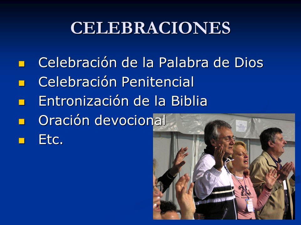 CELEBRACIONES Celebración de la Palabra de Dios