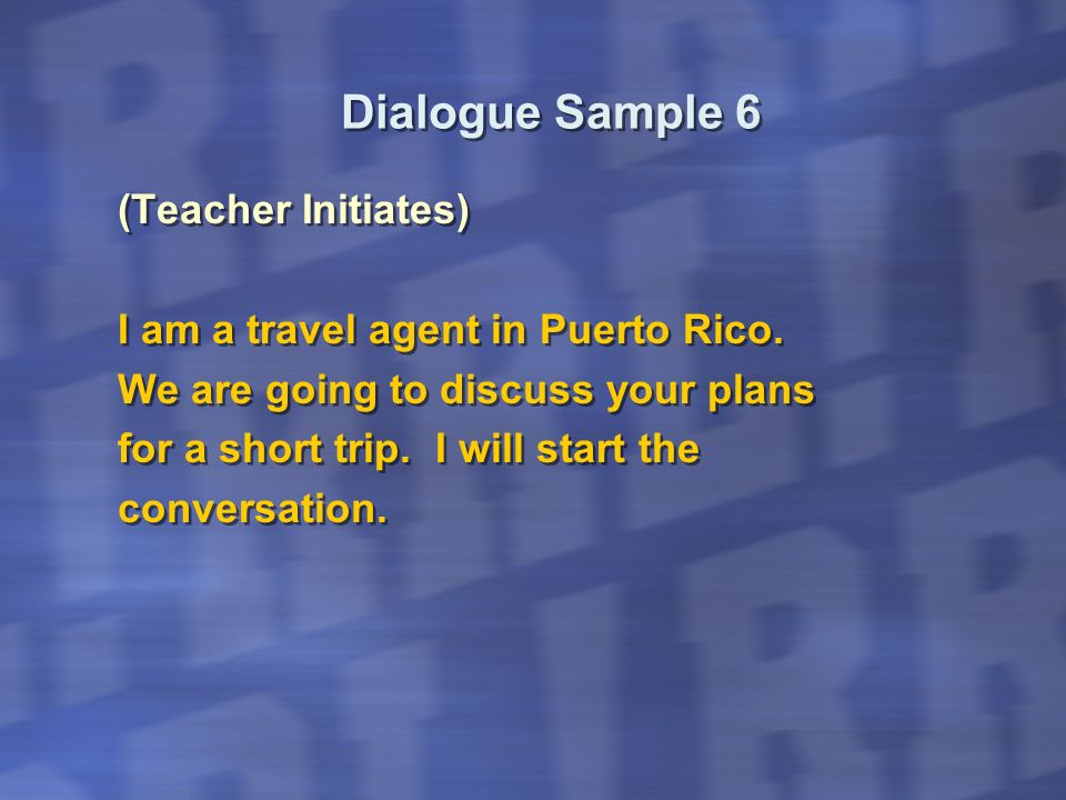 Dialogue Sample 6 (Teacher Initiates)