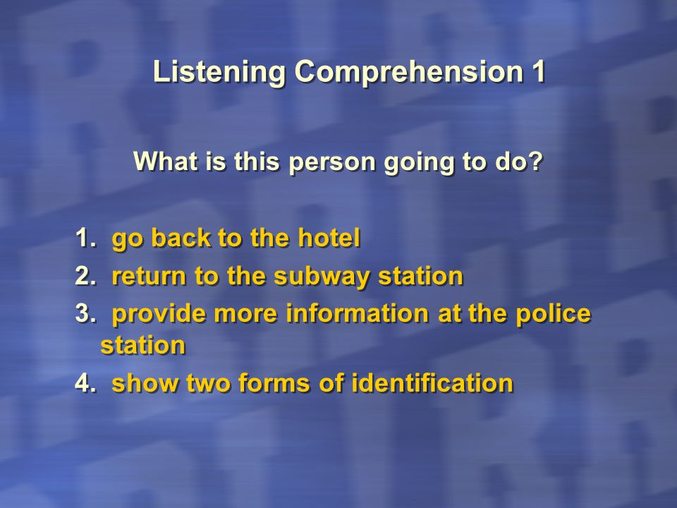 Listening Comprehension 1