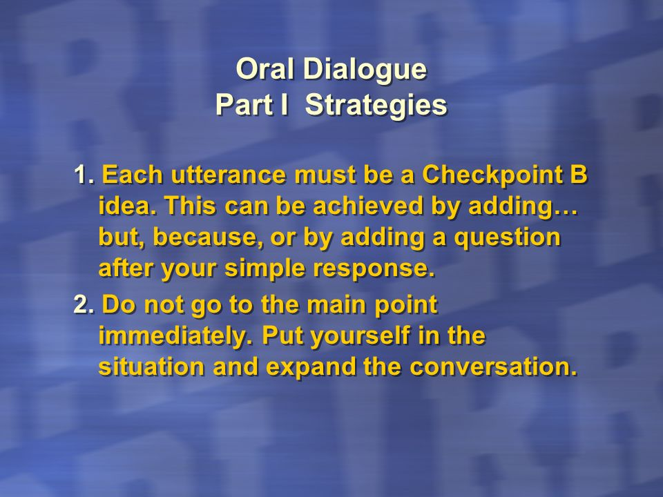 Oral Dialogue Part I Strategies