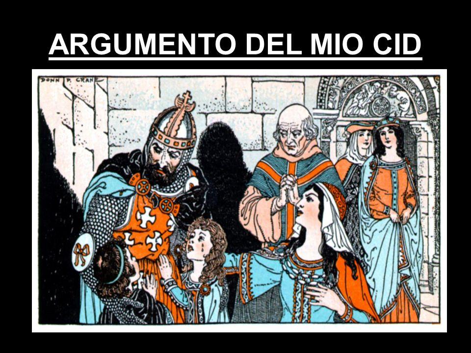 ARGUMENTO DEL MIO CID