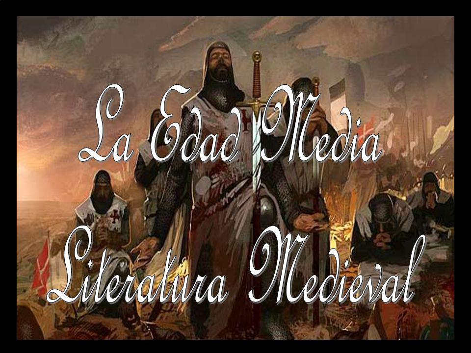 La Edad Media Literatura Medieval