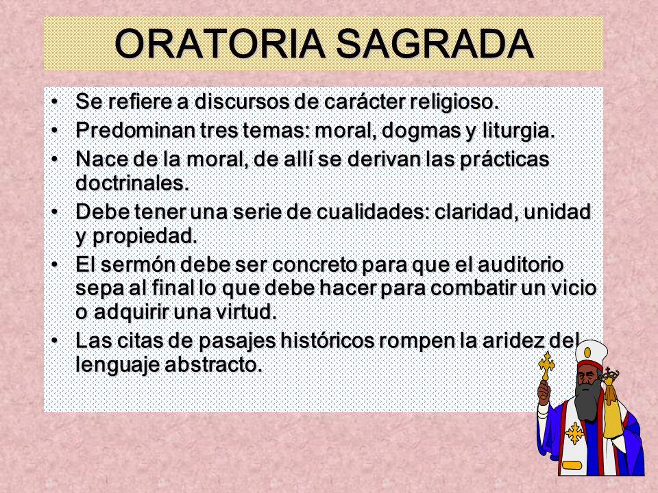 ORATORIA SAGRADA Se refiere a discursos de carácter religioso.