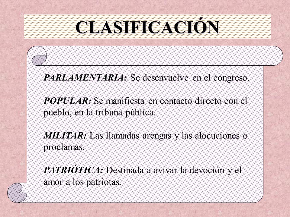 CLASIFICACIÓN PARLAMENTARIA: Se desenvuelve en el congreso.