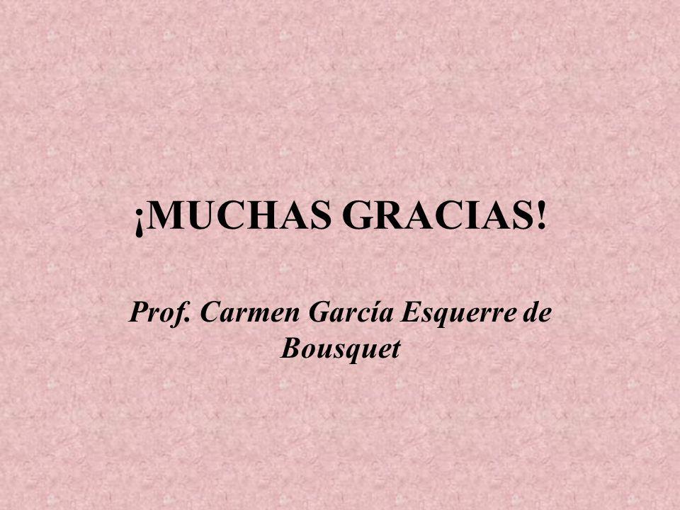 Prof. Carmen García Esquerre de Bousquet
