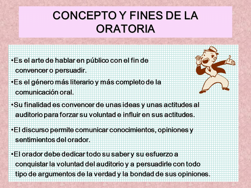 CONCEPTO Y FINES DE LA ORATORIA
