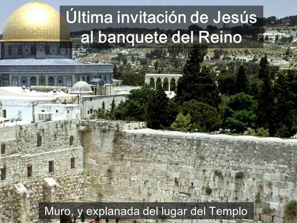 Última invitación de Jesús al banquete del Reino