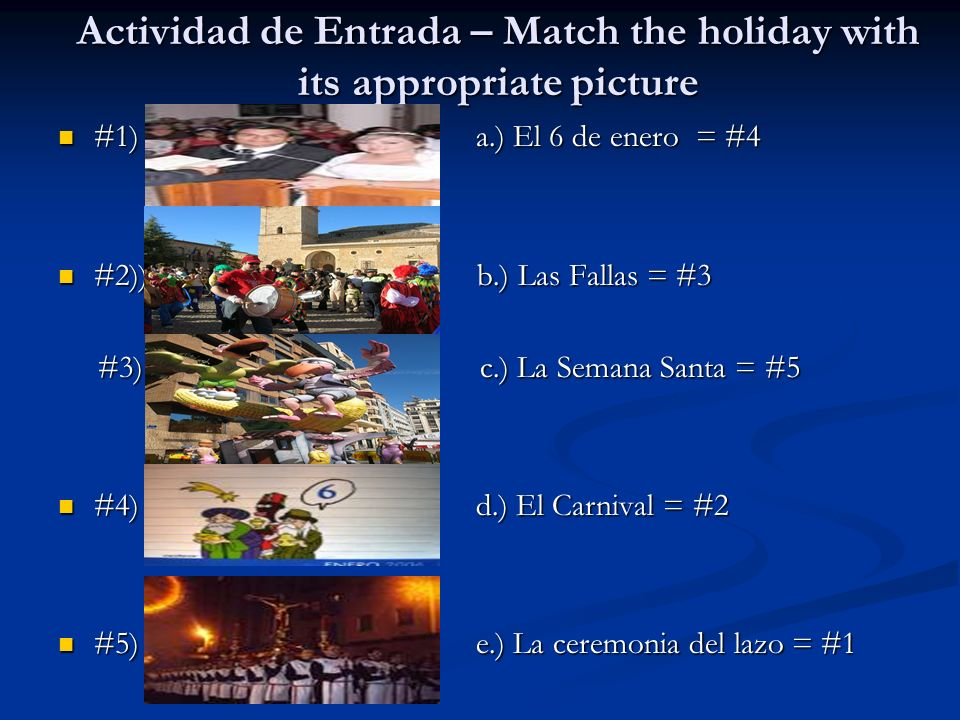 Actividad de Entrada – Match the holiday with its appropriate picture