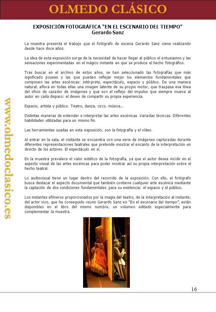 EXPOSICIÓN FOTOGRÁFICA EN EL ESCENARIO DEL TIEMPO Gerardo Sanz