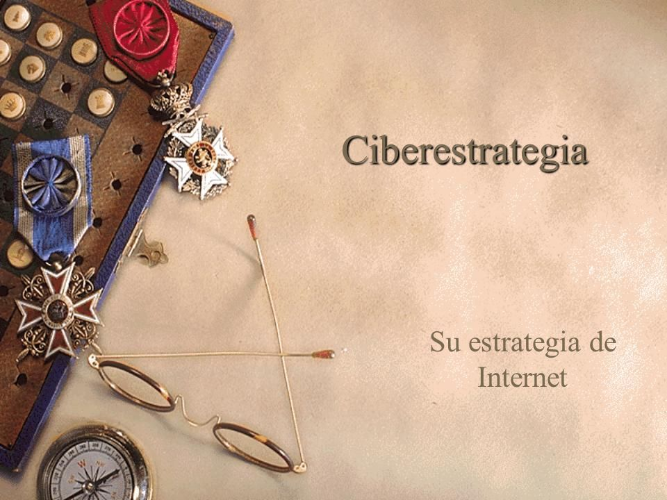 Su estrategia de Internet