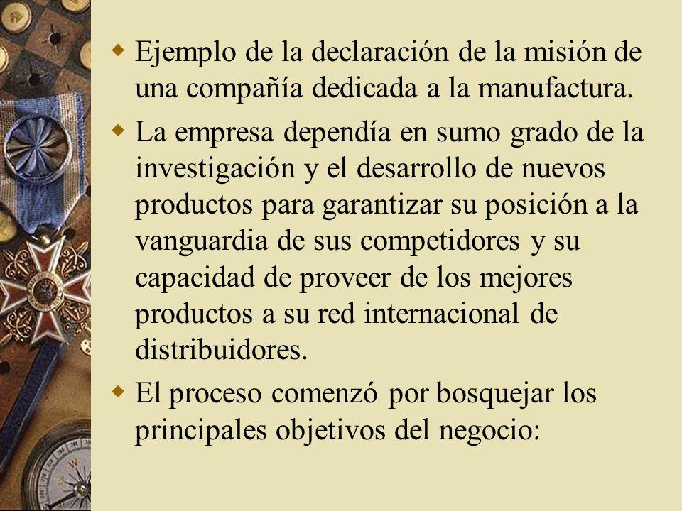 Ejemplo de la declaración de la misión de una compañía dedicada a la manufactura.