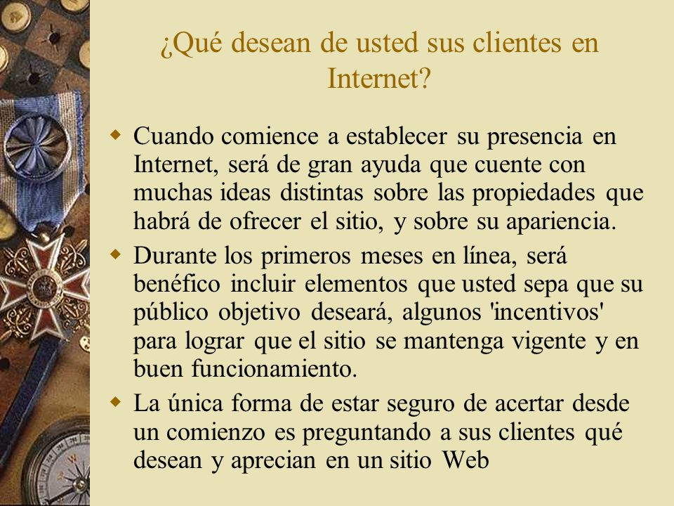 ¿Qué desean de usted sus clientes en Internet