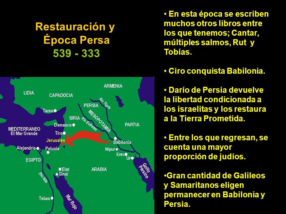Restauración y Época Persa 539 - 333