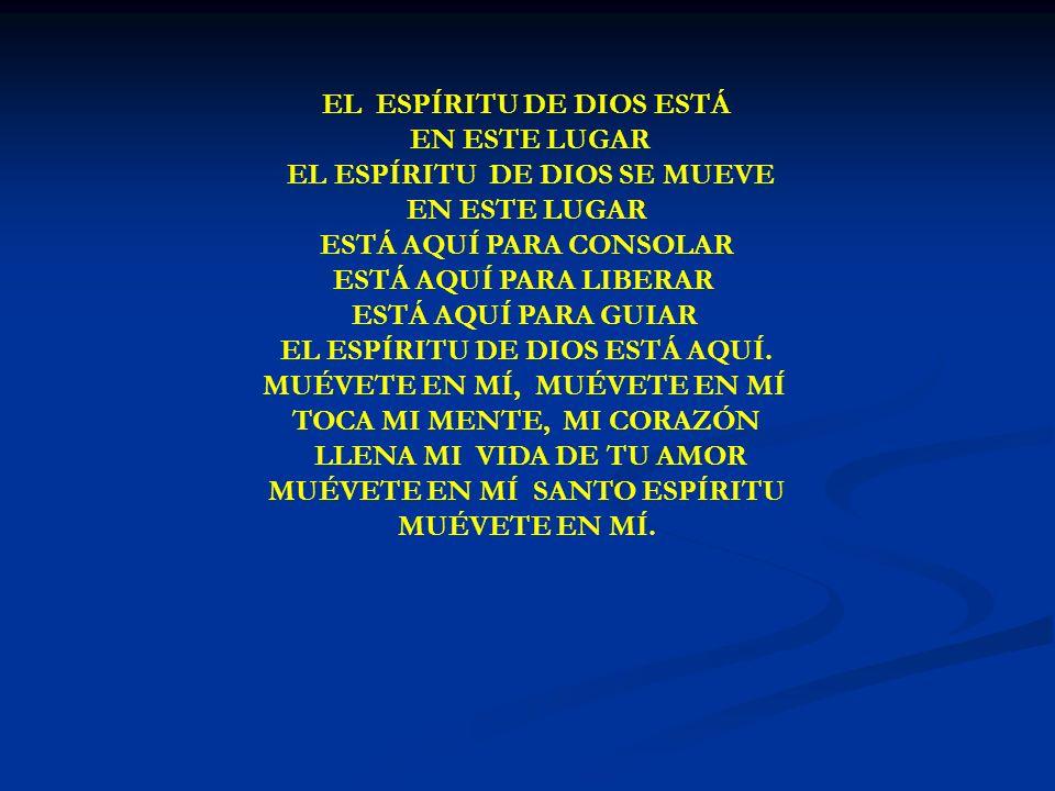 EL ESPÍRITU DE DIOS EL ESPÍRITU DE DIOS ESTÁ EN ESTE LUGAR