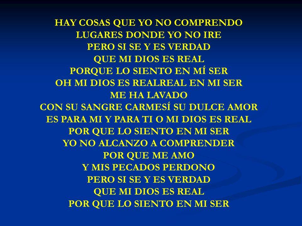 HAY COSAS QUE YO NO HAY COSAS QUE YO NO COMPRENDO