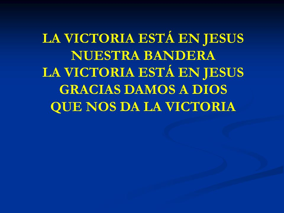 LA VICTORA ESTA EN JESUS