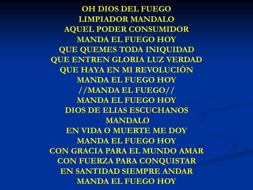 OH DIOS DEL FUEGO OH DIOS DEL FUEGO LIMPIADOR MANDALO