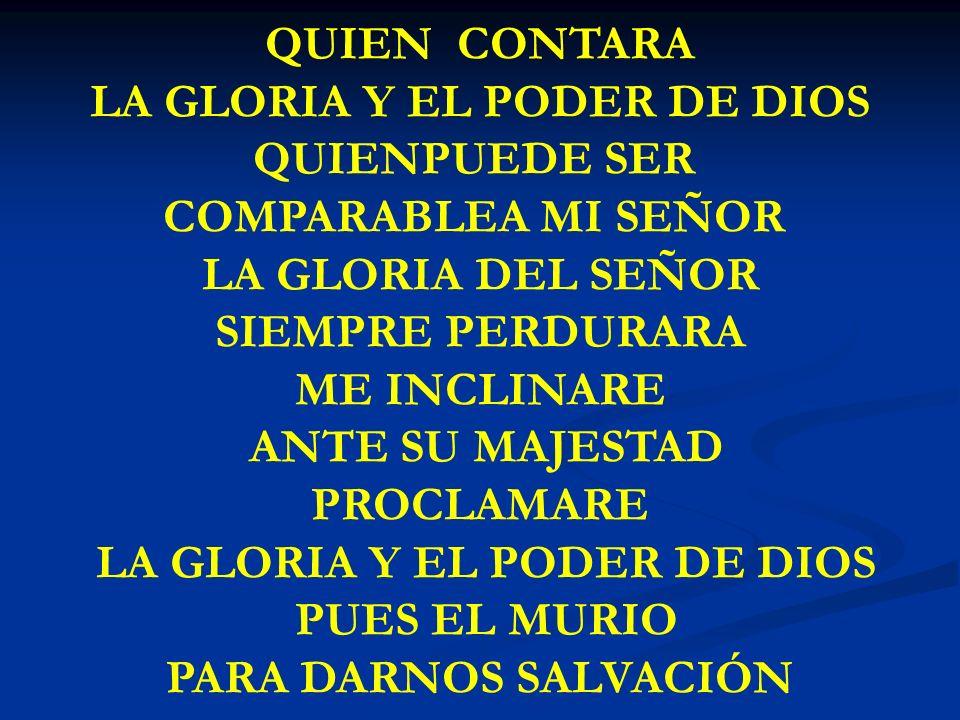 LA GLORIA Y EL PODER DE DIOS