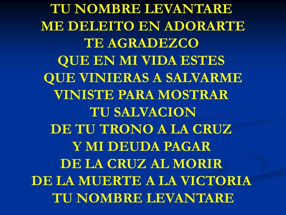 QUE VINIERAS A SALVARME VINISTE PARA MOSTRAR TU SALVACION