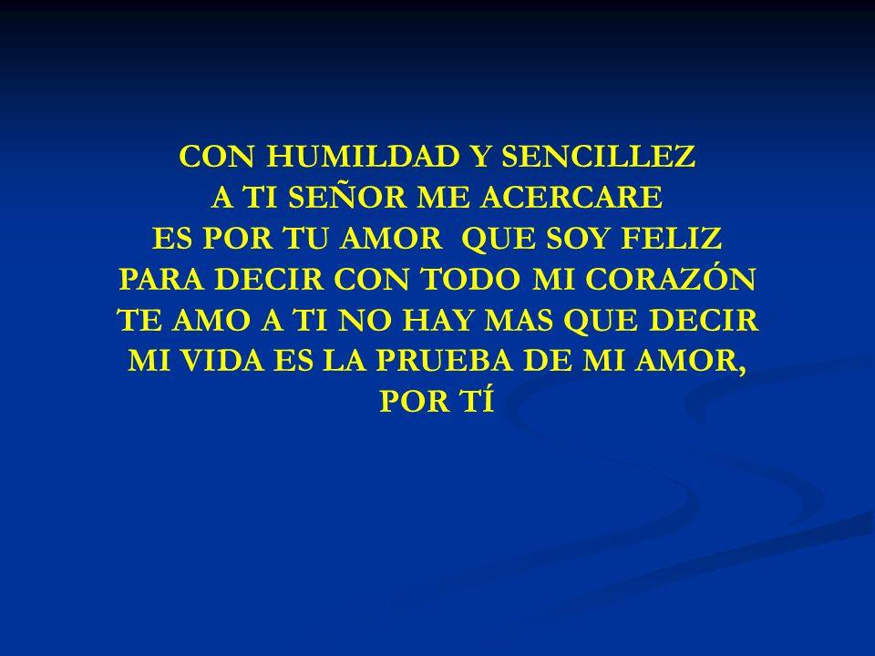 CON HUMILDAD Y SENCILLEZ